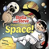 Stella and Steve Travel through Space