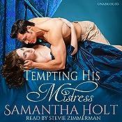 Tempting His Mistress | [Samantha Holt]