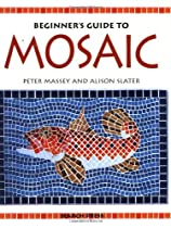 Free Beginner's Guide to Mosaic Ebooks & PDF Download