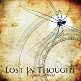Opus Arise by Lost In Thought (2011) Audio CD