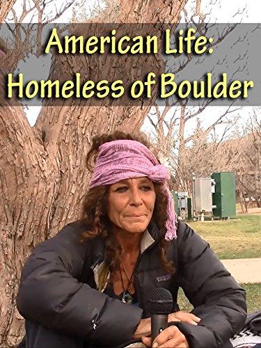 American Life: Homeless of Boulder