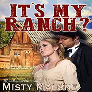 It's My Ranch? Audiobook