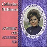 SOMETHING OLD SOMETby Catherine Mckinnon