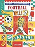 img - for Amazing & Extraordinary Facts: Football (Amazing and Extraordinary Facts) by Anton Rippon (2012-06-18) book / textbook / text book