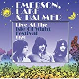 Live at the Isle of Wight Festival 1970 by Emerson Lake & Palmer