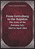 img - for From Gettysburg to the Rapidan the Army of the Potomac July 1863 to April 1864 book / textbook / text book