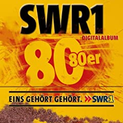 SWR1 - Achtzig 80er [Digital Only Version]