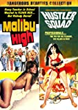 Malibu High/Hustler Squad (remastered widescreen edition) Dangerous Beauties Collection
