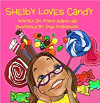 (FREE on 8/22) Children's Book: Shelby Loves Candy by RyAnn Hall - http://eBooksHabit.com