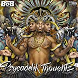 Psycadelik Thoughtz [Explicit]