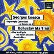 Enescu / Martinu