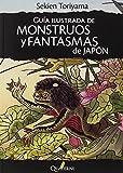 Guía De Monstruos Y Fantasmas De Japón (G. Obras Lit. Japonesa)