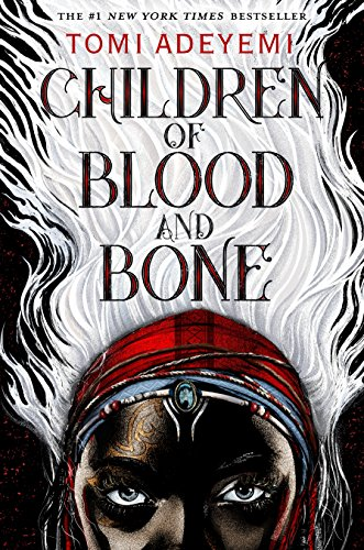 Children of Blood and Bone (Legacy of Orisha) [Adeyemi, Tomi] (Tapa Dura)