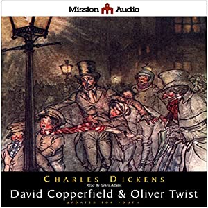 David Copperfield & Oliver Twist (Adapted for Young Listeners) Audiobook