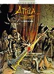 Attila mon amour T03:Le Ma�tre du Danube