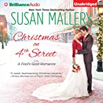 Christmas on 4th Street: A Fool's Gold Romance, Book 15 (       UNABRIDGED) by Susan Mallery Narrated by Tanya Eby