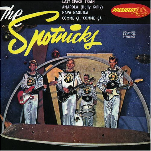 The Spotnicks - Last Space Train - Zortam Music