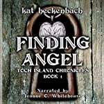 Finding Angel: Toch Island Chronicles, Book 1 | Kat Heckenbach
