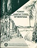 img - for Forest Habitat Types of Montana (General Technical Report, INT-34) book / textbook / text book
