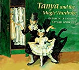 img - for Tanya and the Magic Wardrobe book / textbook / text book