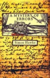 A Mystery of Errors (0312873727) by Hawke, Simon