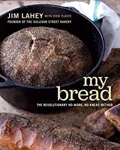 Cover of &quot;My Bread: The Revolutionary No-...