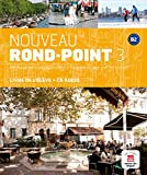 Nouveau Rond-Point 3 (B2): Livre de l'élève + CD audio