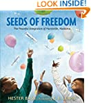 Seeds of Freedom: The Peaceful Integr...