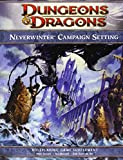 Neverwinter Campaign Setting: A 4th edition Dungeons & Dragons Supplement (4th Edition D&D) (0786958146) by Sernett, Matt