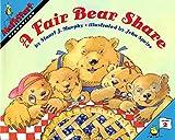 img - for A Fair Bear Share (MathStart 2) book / textbook / text book
