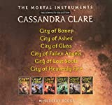 The Mortal Instruments, the Complete Collection: City of Bones; City of Ashes; City of Glass; City of Fallen Angels; City of Lost Souls; City of Heavenly Fire