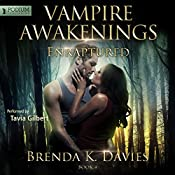 Enraptured: Vampire Awakenings, Book 4 | Brenda K. Davies