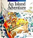 img - for An Island adventure: Self esteem, being a friend to myself (Kidskills interpersonal skill series) book / textbook / text book