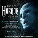 The Best Horror of the Year, Volume Nine Hörbuch von Ellen Datlow - editor Gesprochen von: Christina Delaine, James Anderson Foster