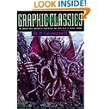 Graphic Classics Volume 4: H. P. Lovecraft - 2nd Edition (Graphic Classics (Graphic Novels))