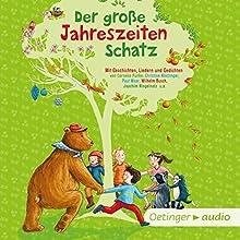 Der große Jahreszeitenschatz Hörbuch von Lea Hirsch Gesprochen von: Peter Kaempfe, Uta Dänekamp, Ursula Illert