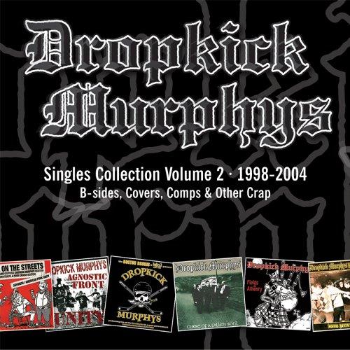 DROPKICK MURPHYS - Singles Collection 2 - Zortam Music