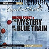 Agatha Christie The Mystery of the Blue Train (BBC Audio Crime)