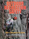 Outdoor recreation safety /