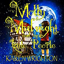 Molly Midnight and the Little People Audiobook by Karen Wrighton Narrated by Barry Dean Evans