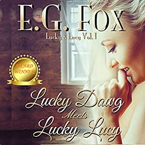 Lucky Dawg Meets Lucky Lucy Audiobook