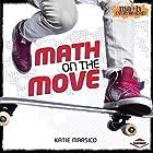 Math on the Move Hörbuch von Katie Marsico Gesprochen von:  Intuitive