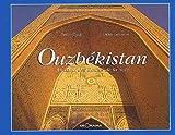 echange, troc Guide Georama - Ouzbékistan, au coeur des routes de la soie