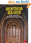 Architektur der Gotik: Die �sthetik g...
