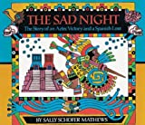 61SCW2T6BGL. SL160  The Sad Night: The Story of an Aztec Victory and a Spanish Loss