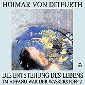Die Entstehung des Lebens (Im Anfang war der Wasserstoff 2) | Hoimar von Ditfurth