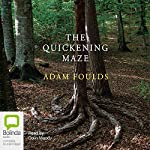 The Quickening Maze | Adam Foulds