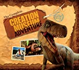 img - for The Complete Creation Museum Adventure: A Field Trip in a Book book / textbook / text book