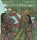echange, troc Martine Laffon, Dialiba Konaté - Le Récit des origines : D'après les récits bibliques