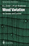 img - for Wood Variation: Its Causes and Control (Springer Series in Wood Science) book / textbook / text book